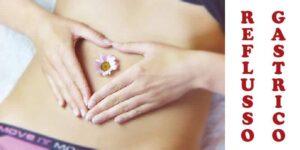 Reflusso gastroesofageo, gastrite e reflusso gastrico