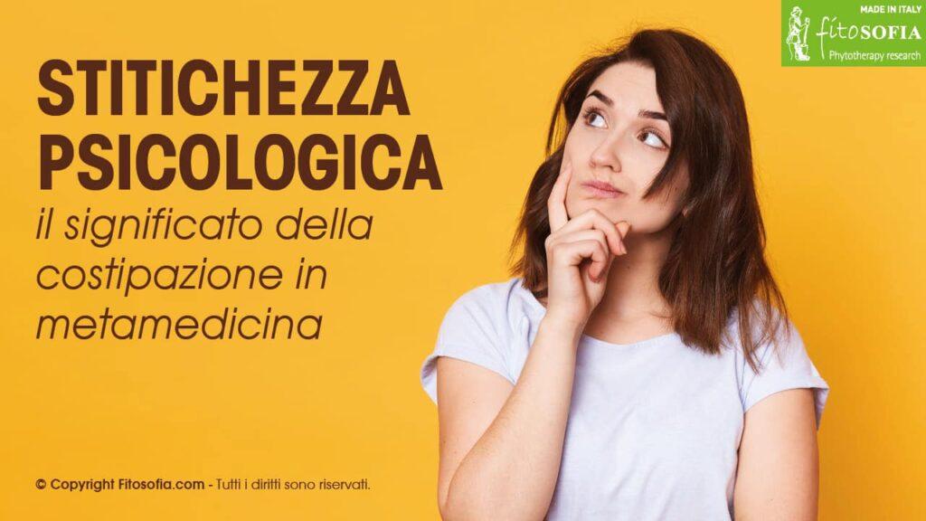 Stitichezza psicologica cause significato metamedicina